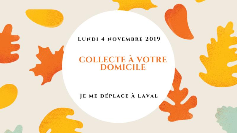 Collecte à domicile lundi 4 novembre, à Laval
